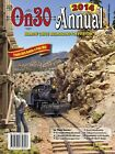 2014 On30 ANNUAL O scale narrow gauge model content NEW BOOK Photos herein