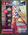 A PRIMITIVE PLACE MAGAZINE FALL 2018 HISTORY OF EARLY COVERLETS GARDENS