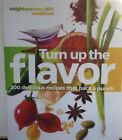 Weight Watchers Turn Up The Flavor Cookbook 200 Recipes EUC