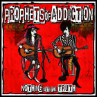 Prophets Of Addiction - Nothing But The Tru (CD Used Very Good) Explicit Version