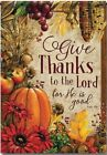 Give Thanks to the Lord Garden Flag 1 Sided Thanksgiving Harvest Fall Welcome