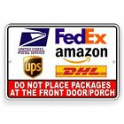 Do Not Place Packages At Front Door Porch Sign METAL 3 SIZES delivery SI130