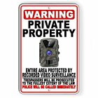 Private Property Trail Camera Recorded Video Surveillance Metal Sign 5 SIZES S50