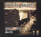 NEW - Hollywood Ghosts by Spiders and Snakes