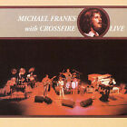 Live by FRANKS,MICHAEL & CROSSFIRE
