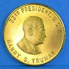 Harry S Truman US Token He's From Missouri Commemorative Coin