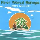 Mark Mulligan - First World Refugee By Mark Mulligan (2005-06-21) (CD Used Good)