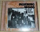 MORNING WOOD SELF TITLE CD HARNELL PITRELLI JAPANESE IMPORT MERCURY 1994 TNT