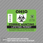Ohio Zombie Hunting Permit Sticker Decal Vinyl outbreak response team