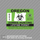 Oregon Zombie Hunting Permit Sticker Decal Vinyl Outbreak Response Team