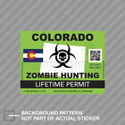 Zombie Colorado State Hunting Permit Sticker Decal Vinyl Co