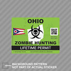 Zombie Ohio State Hunting Permit Sticker Decal Vinyl Oh