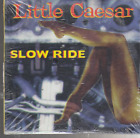 little caesar slow ride cd prromo sealed