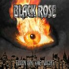 Black Rose - Turn On The Night (CD Used Very Good)