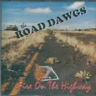 Road Dawgs - Fire on the highway  CD  2003  Rare southern