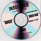 Insolence  ‎–Danger Demo 1 trk PROMO CD Hardcore, Nu Metal Rap Rapcore