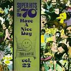 Super Hits of the '70s: Have a Nice Day, Vol. 23 CD EXTREMELY RARE