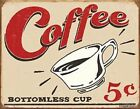 Primitive Vintage Look Shabby Country Tin COFFEE 5 Cents Humorous Rustic Sign