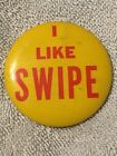 Collectible Vintage I Like Swipe Pin Button
