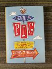 Serious Pig SIGNED by John and Matt Thorne An American Cook in