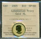 2005 Canada Gold Coin 1/10 Oz, Liberation Triple Privy, ICCS SP-68, Mintage 500