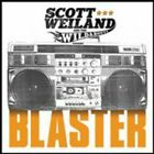 Scott / Wildabouts Weiland - Blaster (CD Used Very Good)