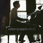 Within Used - Acceptable [ Audio CD ] William Joseph
