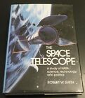 The Space Telescope A Study of NASA Science Technology Politics HB VG Cond