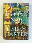 THE HORNETS NEST SIGNED by Jimmy Carter Hardcover 2003 1st 1st