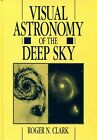 Visual astronomy of the deep sky Roger Clark 1990 1st First NEW HB HC
