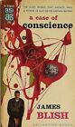 A Case Of Conscience by James Blish Vintage Sci Fi PB First Edition Good+
