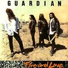 GUARDIAN - Fire And Love (Original CD, 1990, Word/Epic)