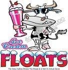 Ice Cream Floats Fun Cool Cow Concession Food Cart Truck Menu Sign Sticker Decal