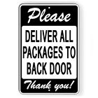 Please Deliver All Packages To Back Door Metal Sign 5 SIZES delivery SI191