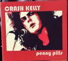 Crash Kelly - Penny Pills CD. Digipak With Booklet & Sticker. hardly Played