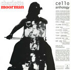 Charlotte Moorman - Cello Anthology (CD Used Good)