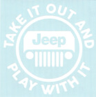 Take It Out And Play With It Car Truck Suv Jeep vinyl sticker decal
