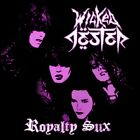 Wicked Jester 'Royalty Sux' Glam Metal, Hair Metal, Motley Crue, LA Guns