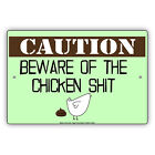 Caution Beware Of The Chicken St Funny Hilarious Notice Aluminum Metal Sign