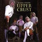 The Decline and Fall of the Upper Crust by The Upper Crust BRAND NEW-SEALED 1997