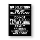 No Soliciting Do Not Knock Ring Family Friends Welcome Metal Sign 5 SIZES MS077