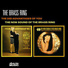 The Dis-Advantages of You/The Now Sound of the Brass Ring