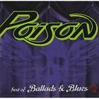 Best Of Ballads And Blues By Poison On Audio CD Album 2003 Very Good