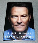 A LIFE IN PARTS BRYAN CRANSTON 1ST ED 2016 SIGNED HB BREAKING BAD RARE