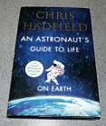 AN ASTRONAUTS GUIDE TO LIFE ON EARTH CHRIS HADFIELD 1ST ED 2013 SIGNED RARE