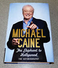 THE ELEPHANT TO HOLLYWOOD MICHAEL CAINE 1ST EDITION 2010 SIGNED HB RARE