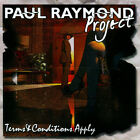 Paul Raymond Project ‎– Terms & Conditions Apply (UFO classic rock)