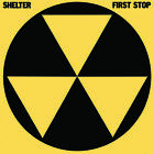 Shelter - First Stop (CD Used Like New)