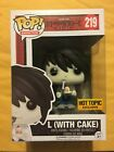 Funko Pop! Animation Death Note L With Cake #219 Hot Topic Exclusive authentic