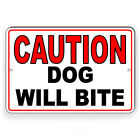 Caution Dog Will Bite Metal Sign Or Decal 7 SIZES security warning SBD004